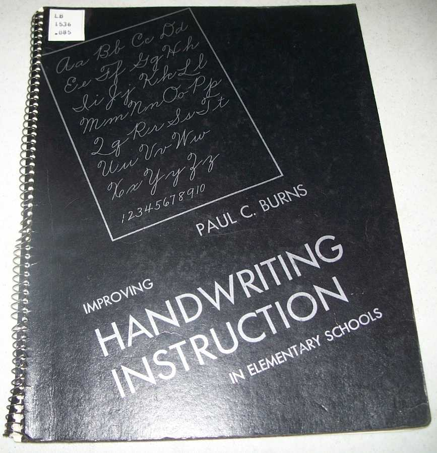 Improving Handwriting Instruction in Elementary Schools, Burns, Paul C.
