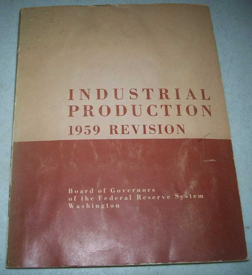 Industrial Production 1959 Revision, N/A
