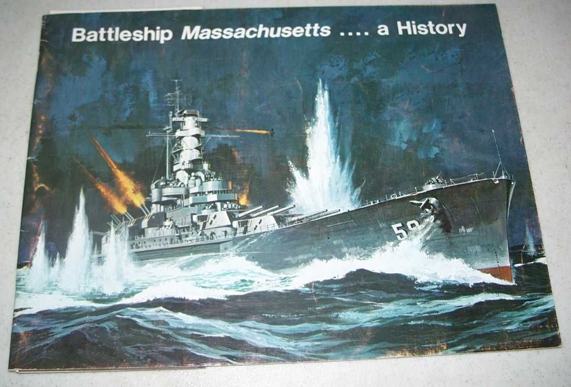 Battleship Massachusetts: A History, N/A
