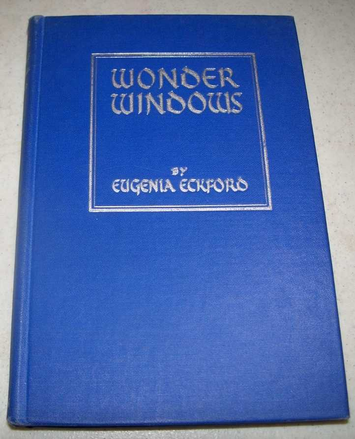Wonder Windows: Stories and Pictures of Art in Many Lands, Eckford, Eugenia