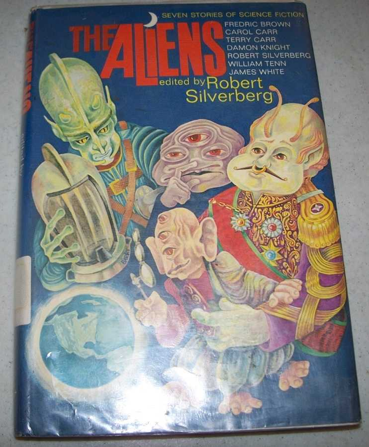 The Aliens: Seven Stories of Science Fiction, Silverberg, Robert (ed.)