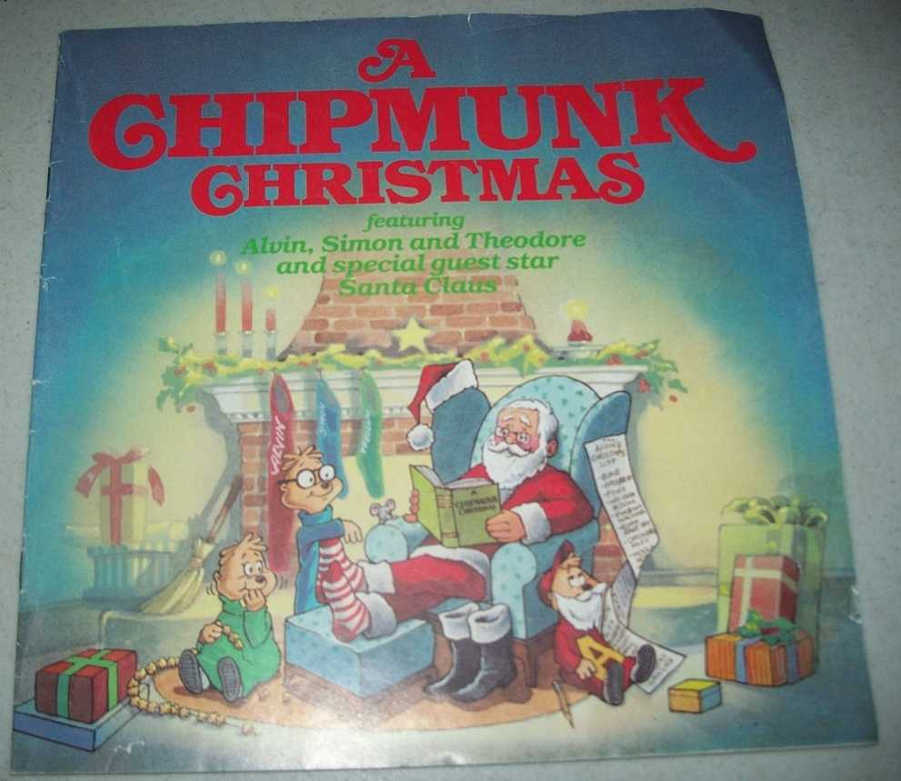 A Chipmunk Christmas, Featuring Alvin, Simon and Theodore and Special Guest Star Santa Claus, Bagdasarian, Ross