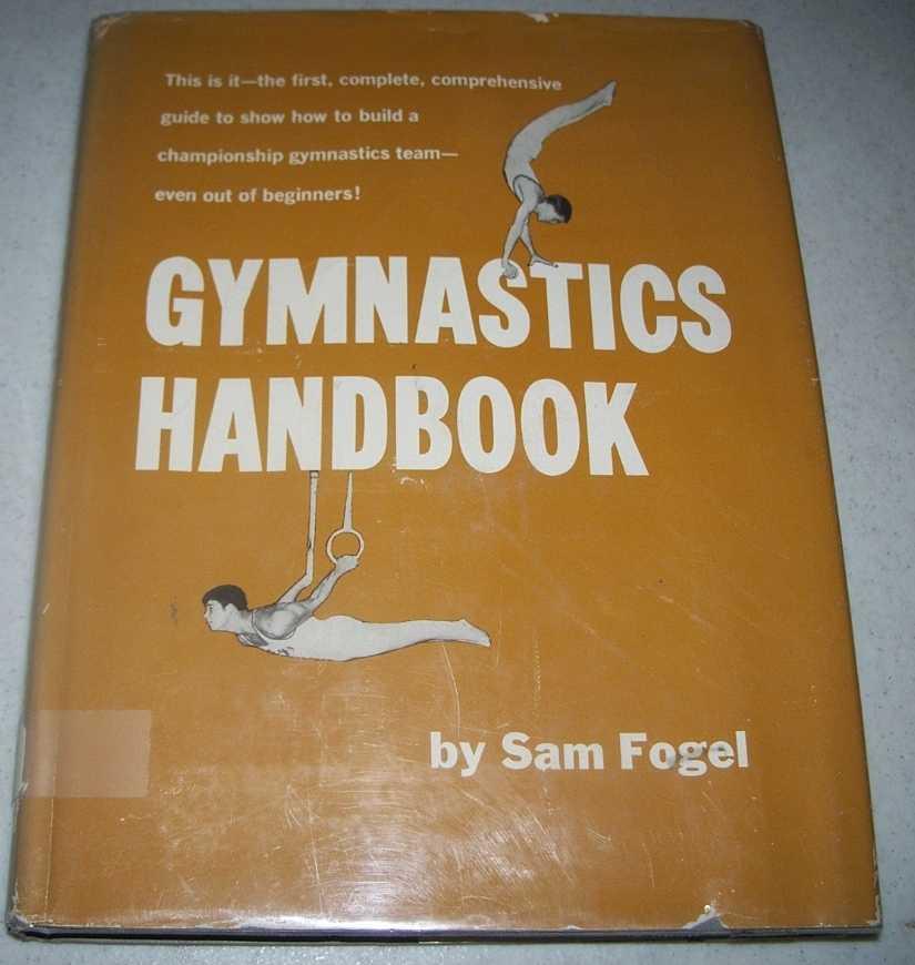 Gymnastics Handbook, Fogel, Samuel J.