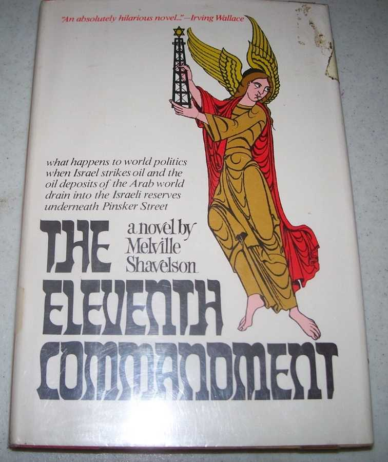 The Eleventh Commandment: A Novel, Shavelson, Melville