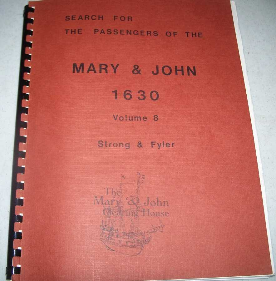 Search for the Passengers of the Mary & John 1630 Volume 8, Spear, Burton W.