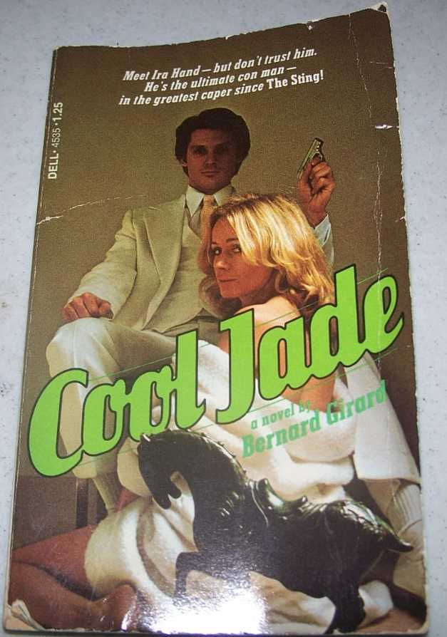 Cool Jade: A Novel, Girard, Bernard