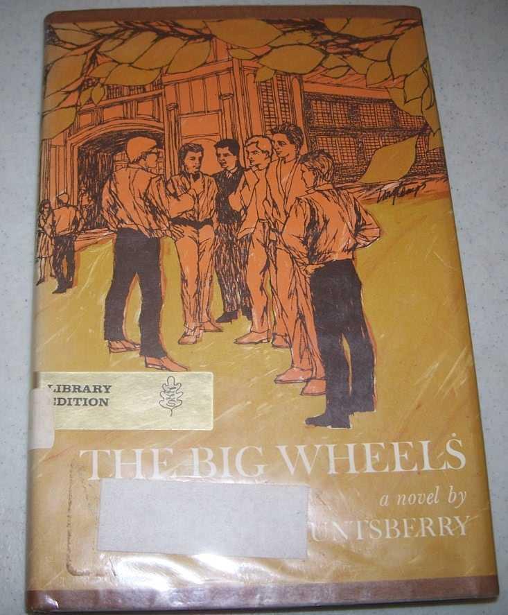 The Big Wheels, Huntsberry, William E.