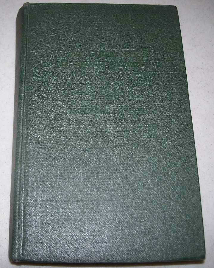 A Guide to the Wild Flowers East of the Mississippi and North of Virginia, Taylor, Norman