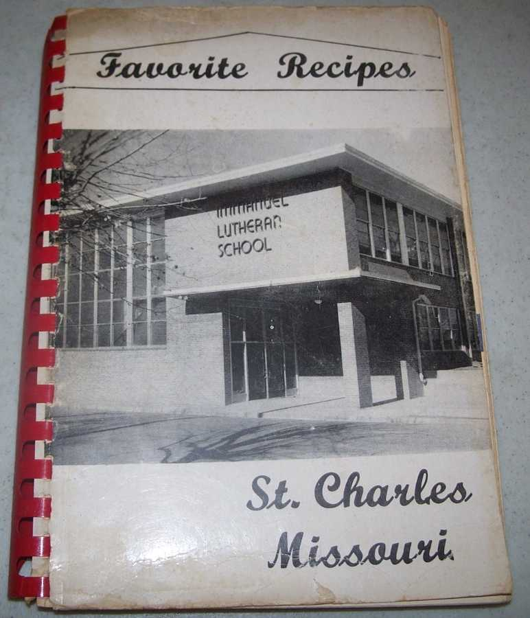 A Book of Favorite Recipes Compiled by Mother's Club of Immanuel Lutheran School 1964 (St. Charles, Missouri), N/A