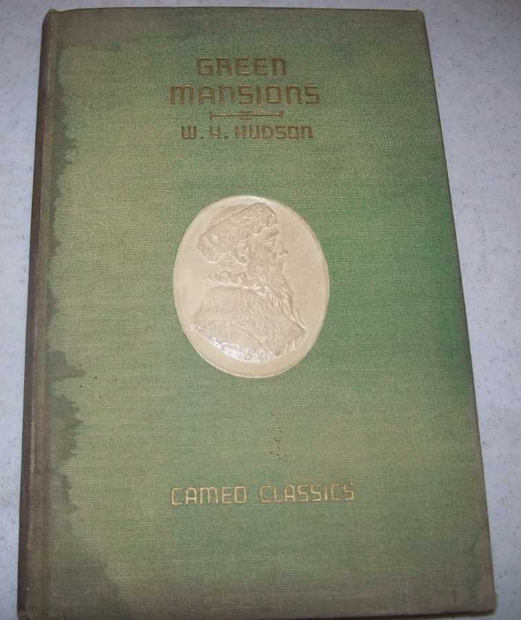 Green Mansions (Cameo Classics), Hudson, W.H.