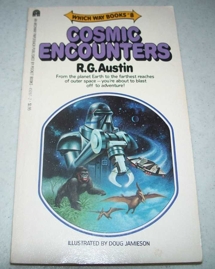 Cosmic Encounters: Which Way Books #8, Austin, R.G.