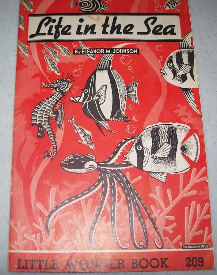Life in the Sea: Little Wonder Book 209, Johnson, Eleanor M.