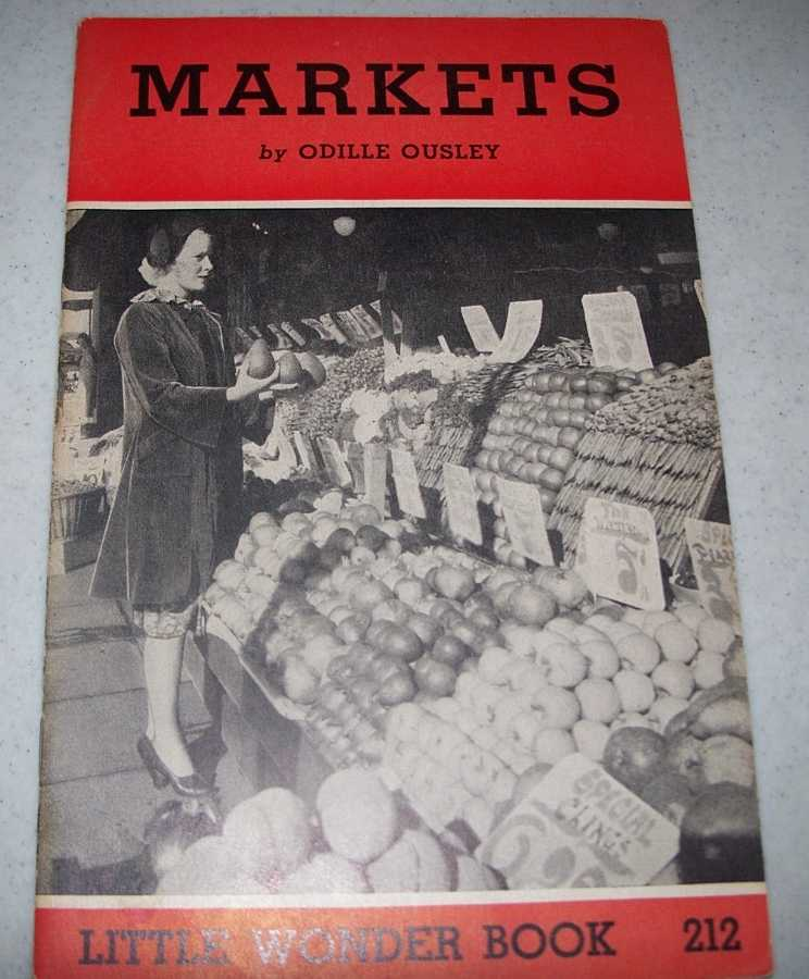 Markets: Little Wonder Book 212, Ousley, Odille
