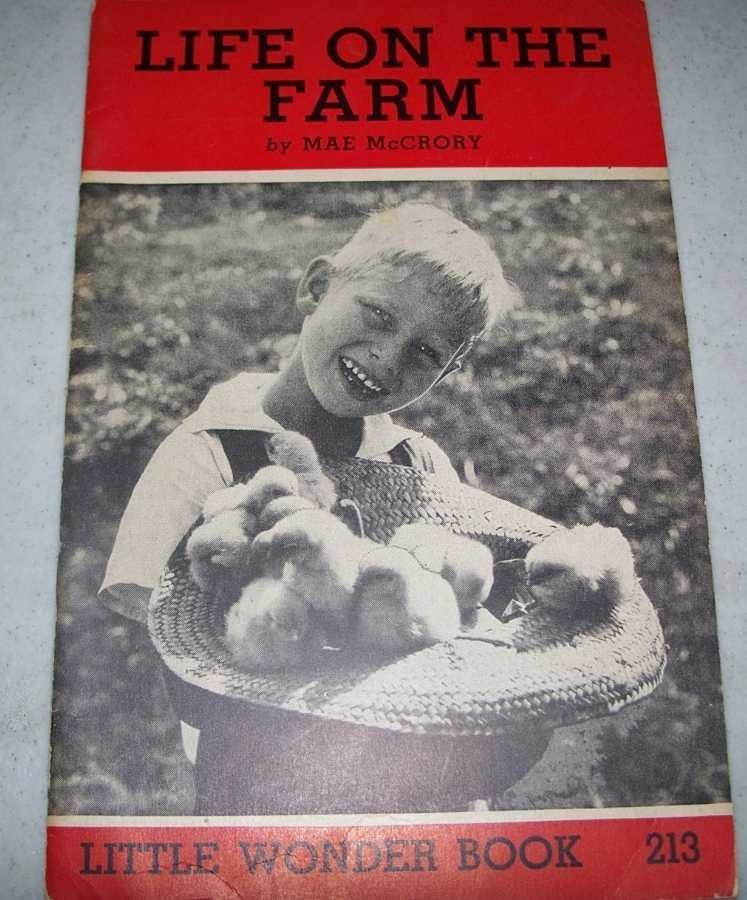 Life on the Farm: Little Wonder Book 213, McCrory, Mae