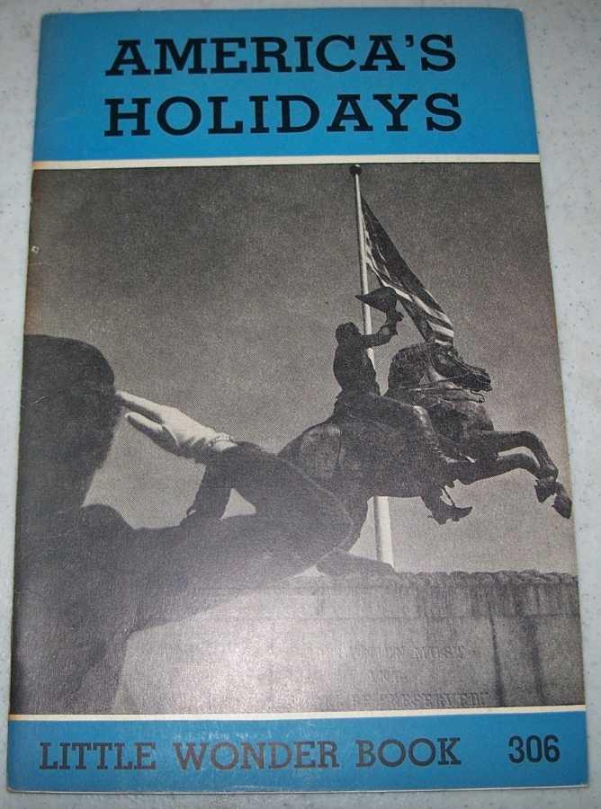 America's Holidays: Little Wonder Book 306, Williams, James V.