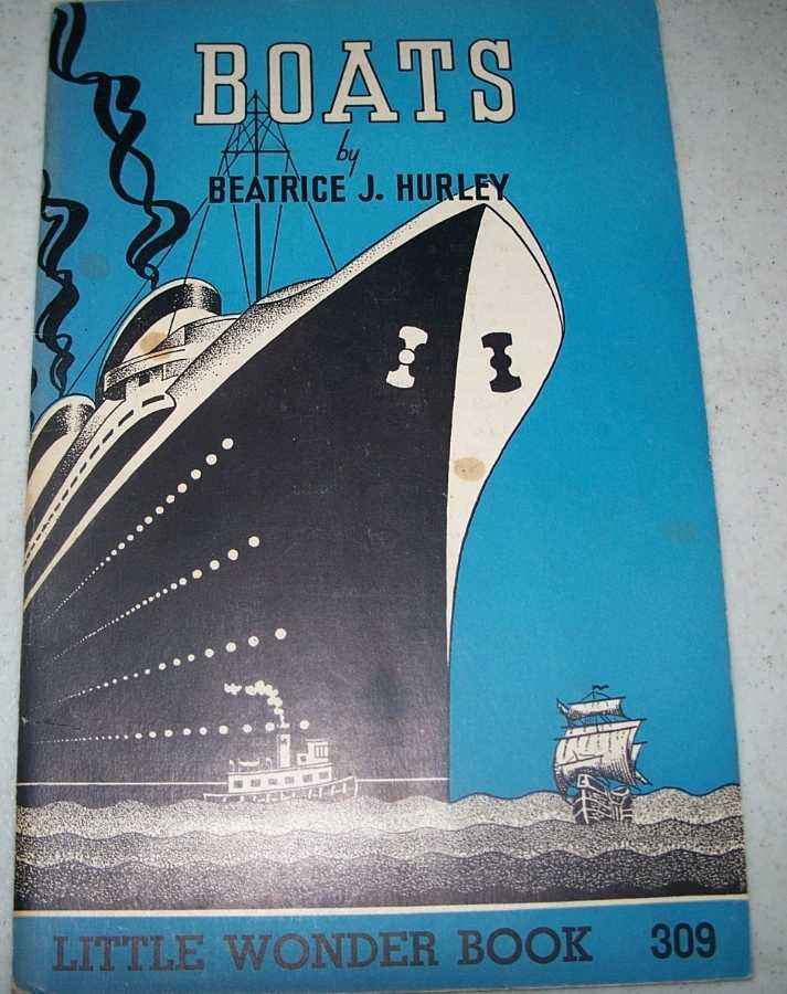 Boats: Little Wonder Book 309, Hurley, Beatrice J.