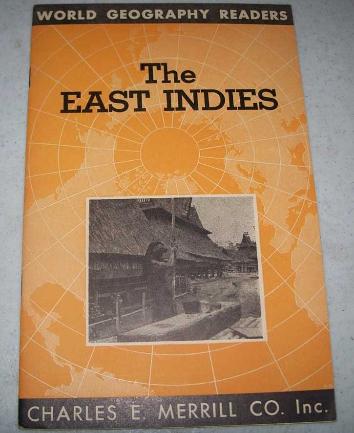 The East Indies (World Geography Readers), Burton, Mary June