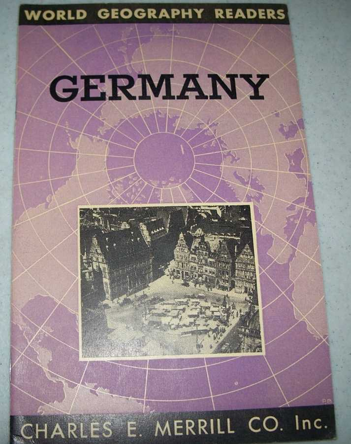 Germany (World Geography Readers), Feuchter, Clyde E.