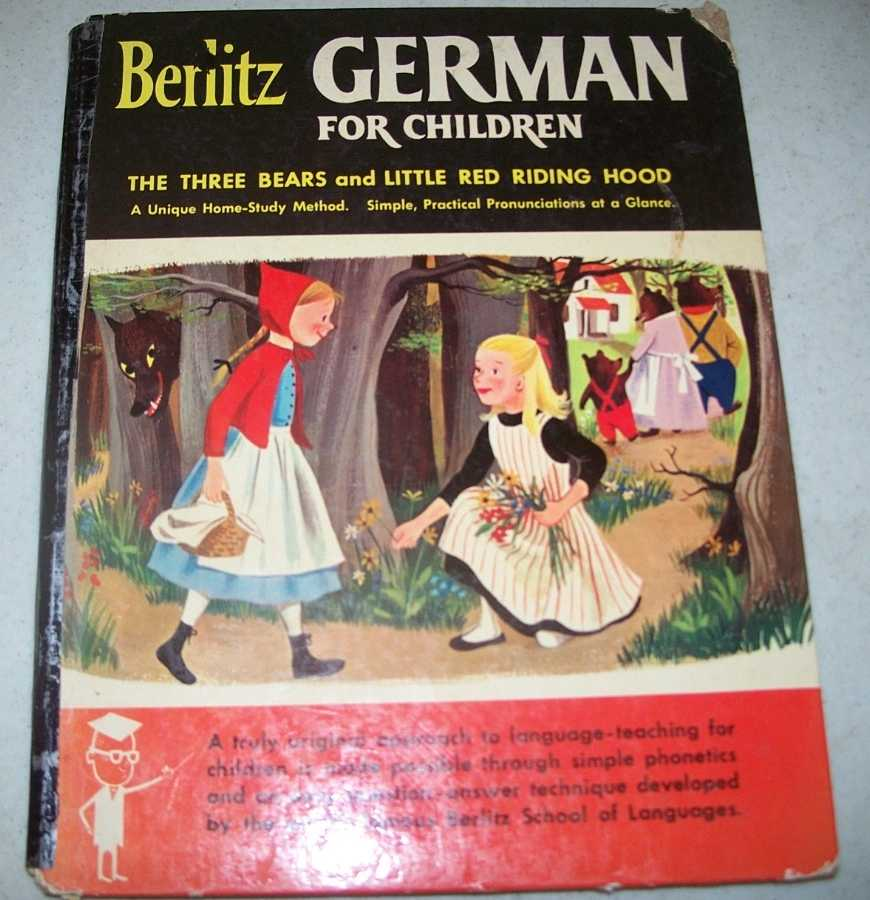 Berlitz German for Children: The Three Bears and Little Red Riding Hood, Strumpen-Darrie, Robert and Berlitz, Charles F.