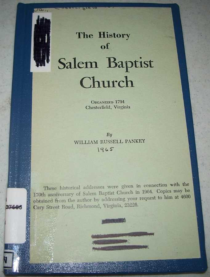 The History of Salem Baptist Church (Virginia), Pankey, William Russell