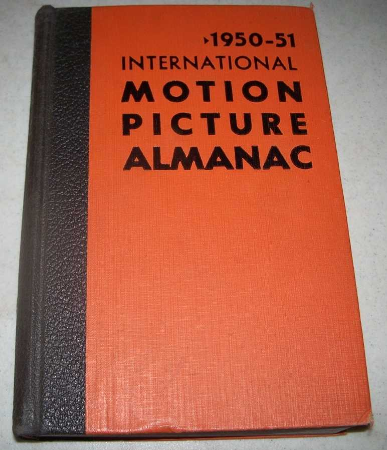 1950-51 International Motion Picture Almanac, Ivers, James D. and Aaronson, Charles S. (ed.)