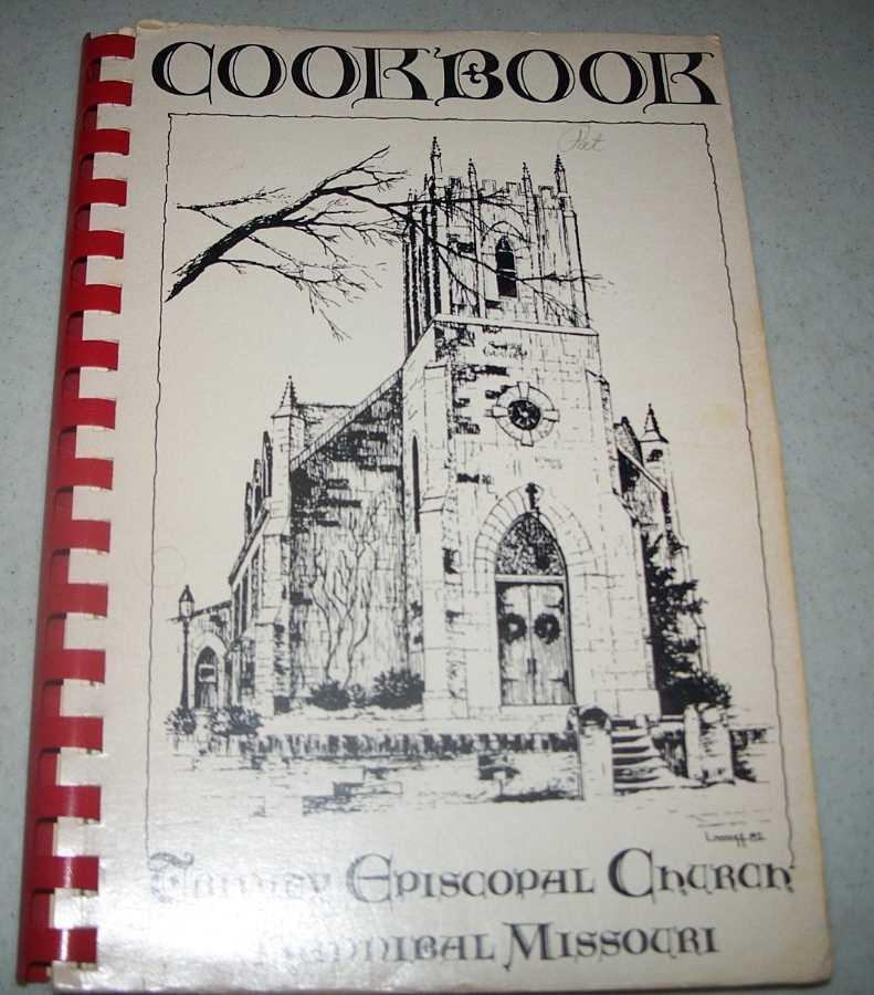 Cookbook of Trinity Episcopal Church, Hannibal, Missouri, N/A