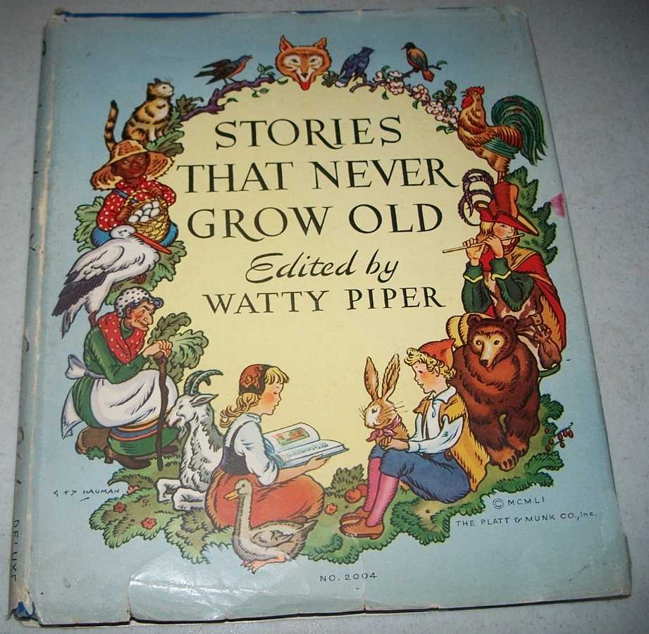 Stories That Never Grow Old, Piper, Watty (ed.)
