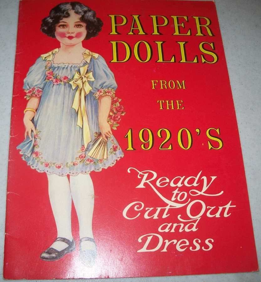 Paper Dolls from the 1920's: Ready to Cut Out and Dress, N/A