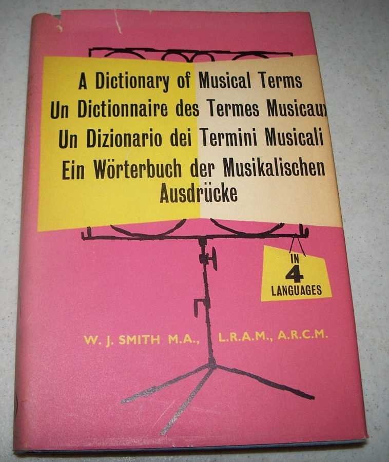 A Dictionary of Medical Terms in Four Languages, Smith, W.J.