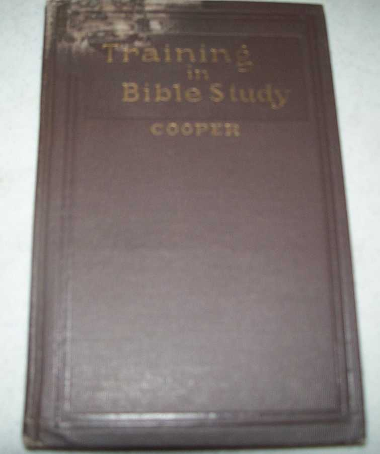 Training in Bible Study, Cooper, Lucy E.