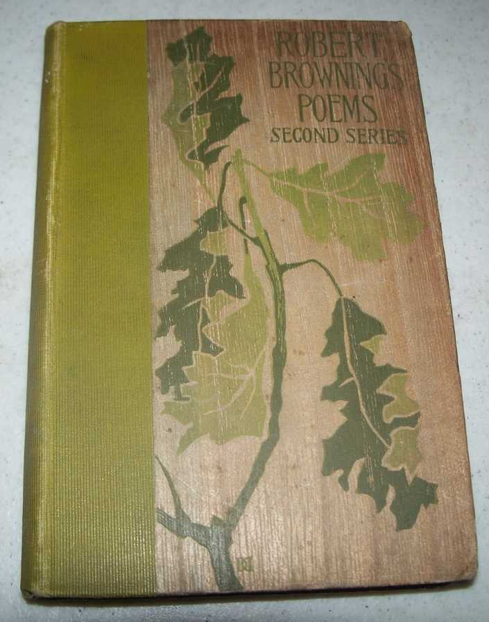 Selections from the Poetical Works of Robert Browning, Second Series, Browning, Robert