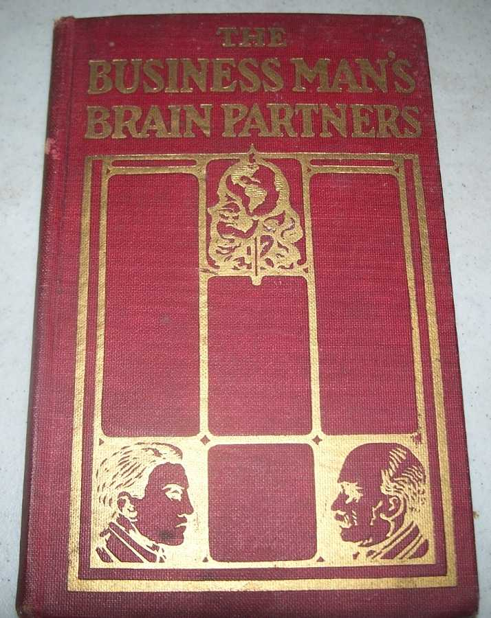 The Business Man's Brain Partners Including the Business Man's Encyclopedia Volume I, N/A