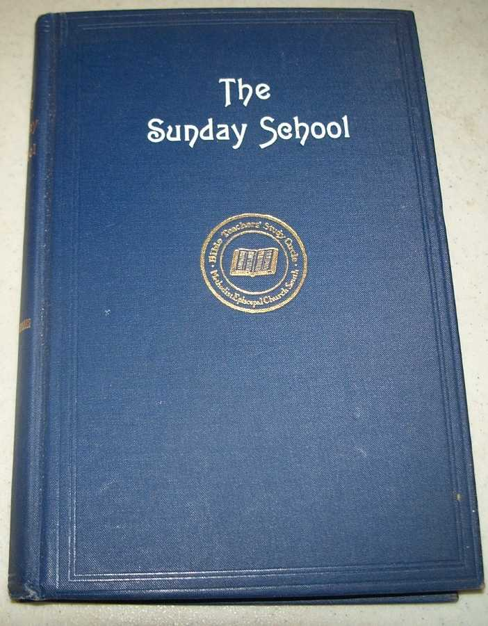 The Sunday School: Its History and Management, Cunnyngham, W.G.E.