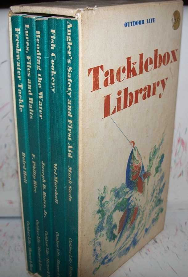 Outdoor Life Tacklebox Library: Freshwater Tackle; Lures, Flies and Baits for Freshwater Fish; Reading the Water; Fish Cookery; Angler's Safety and First Aid (5 books), Hall, Baird; Rice, F. Philip; Bates, Joseph D. jr.; Marshall, Mel; Sosin, Mark