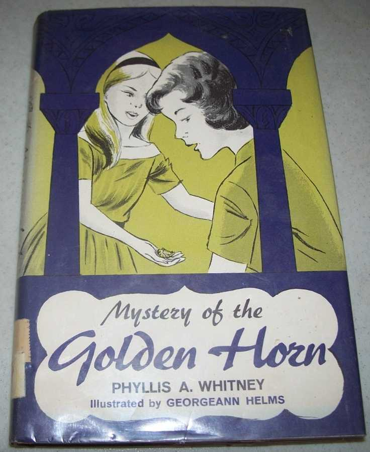Mystery of the Golden Horn, Whitney, Phyllis A.