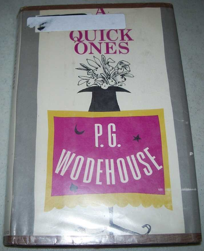 A Few Quick Ones, Wodehouse, P.G.