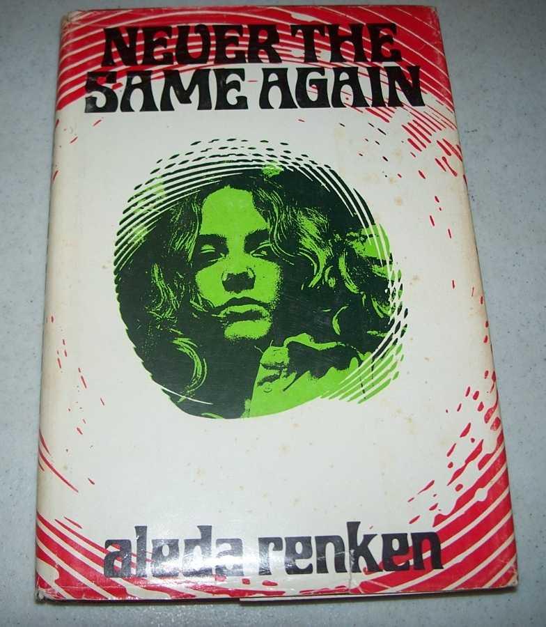 Never the Same Again, Renken, Aleda