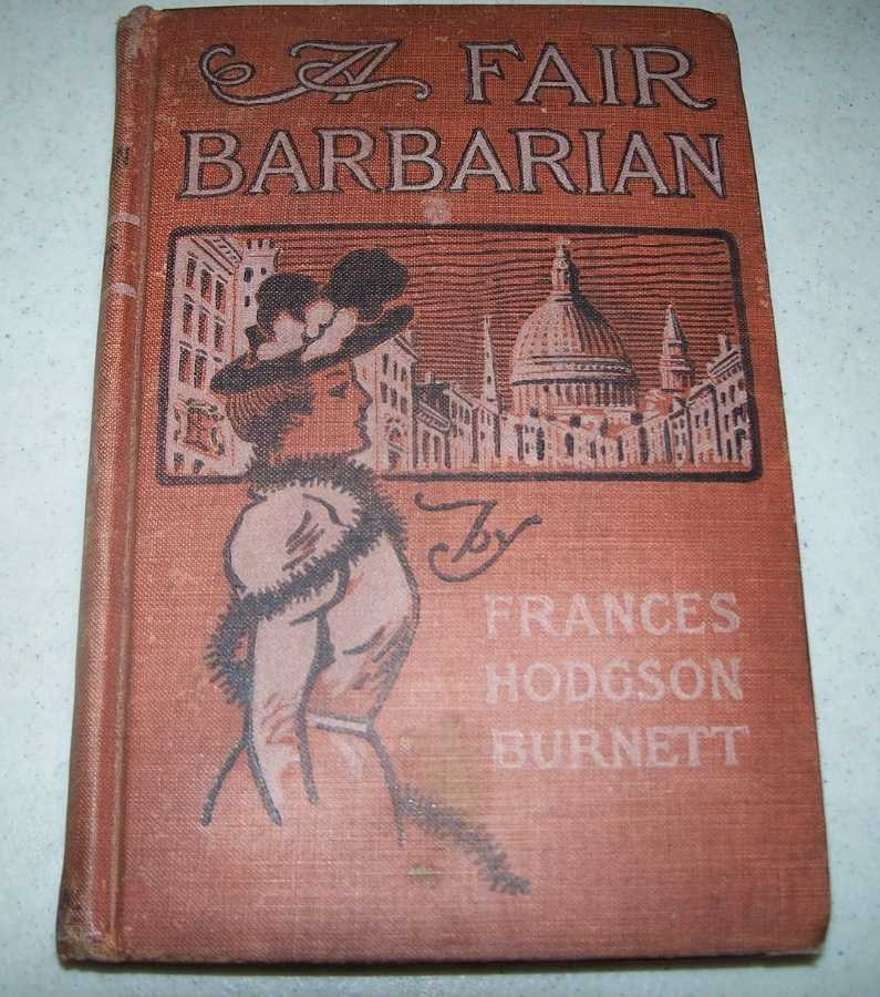 A Fair Barbarian, Burnett, Frances Hodgson