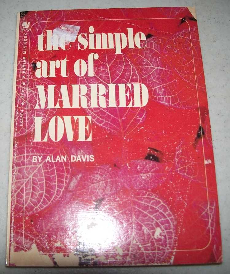 The Simple Art of Married Love (A Bantam Minibook), Davis, Alan