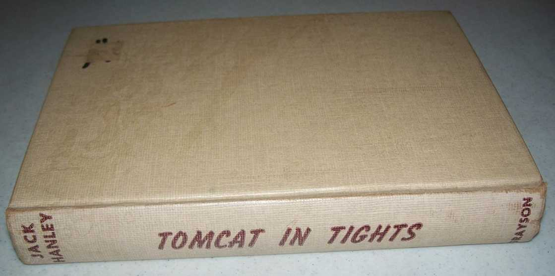 Tomcat in Tights, Hanley, Jack