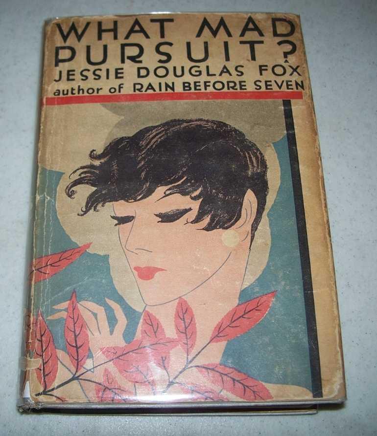 What Mad Pursuit? A Novel, Fox, Jessie Douglas