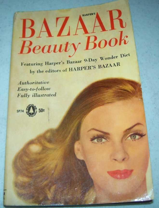 Harper's Bazaar Beauty Book, Editors of Harper's Bazaar