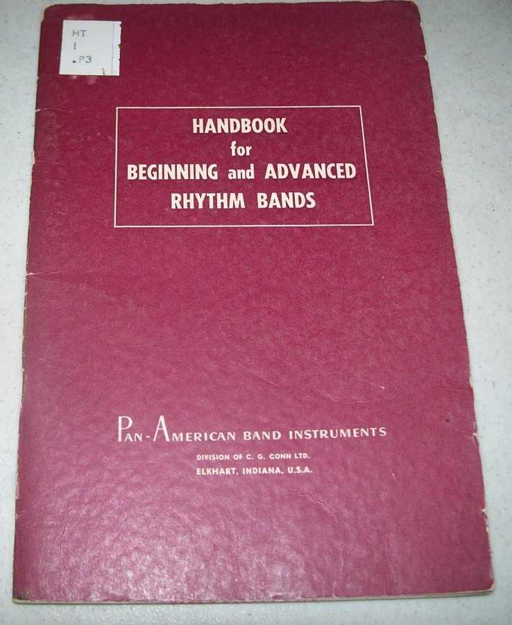 Handbook for Beginning and Advanced Rhythm Bands, N/A
