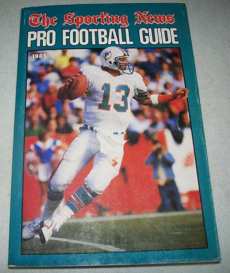 The Sporting News Pro Football Guide 1985, Balzer, Howard and Sloan, Dave (ed.)