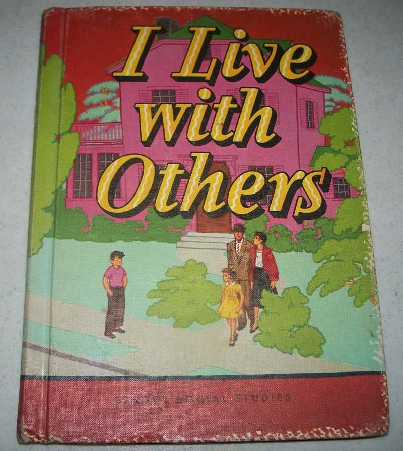 I Live with Others (Singer Social Studies), Hunnicut, C.W. and Grambs, Jean D.