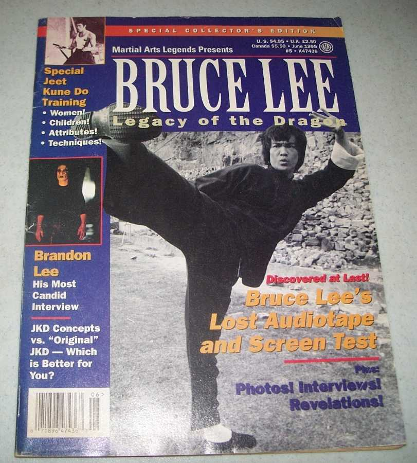 Martial Arts Legends Presents Bruce Lee, Legacy of the Dragon (Magazine) June 1995, N/A