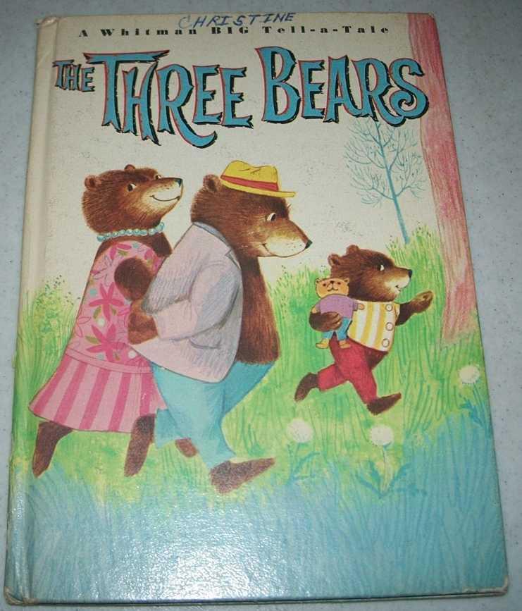 The Three Bears: A Whitman Big Tell-a-Tale, Watts, Mabel