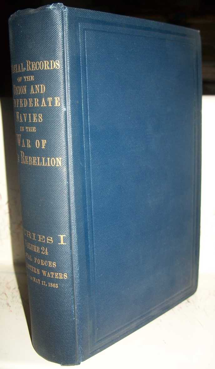 Official Records of the Union and Confederate Navies in the War of the Rebellion Series I, Volume 24, Naval Forces on Western Waters from January 1 to May 17, 1863, Meyer, George v. L.; Stewart, Charles W.