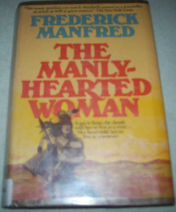 The Manly Hearted Woman, Manfred, Frederick
