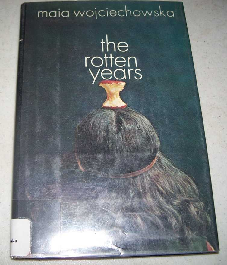 The Rotten Years, Wojciechowska, Maia